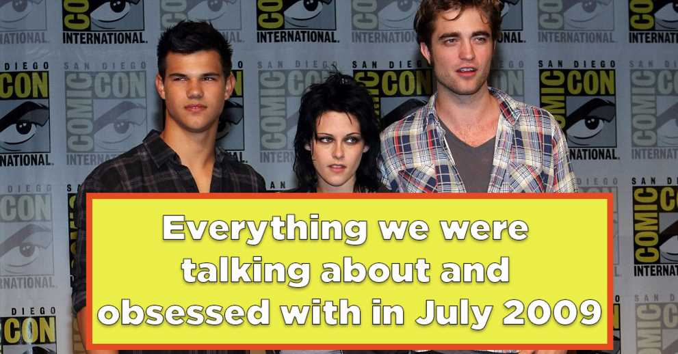"""23 Things That Happened In July 2009 That'll Make You Say """"OMG, Can't Believe All That Happened 10 Years Ago!"""""""